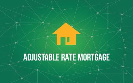 Adjustable-Rate Mortgages (ARMs)  - What Is It And How it Works?
