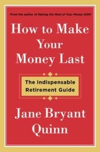 "review of the book ""How to Make Your Money Last"" by Jane Bryant Quinn"