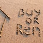 Buy Vs Rent a House – Which One is Better For You?