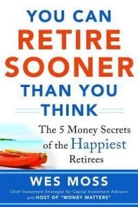 You Can Retire Sooner Than You Think by Wes Moss book review